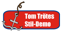 Tom Trötes Stil-Demo